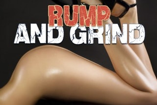 Rump and Grind