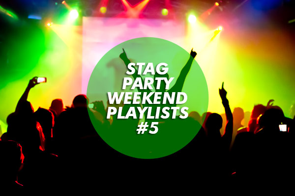 Stag Party Weekend Playlists #5: Doug